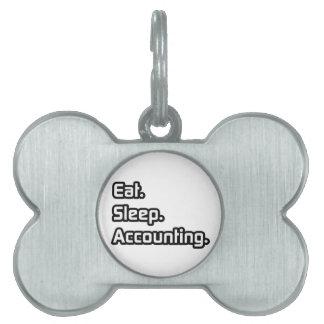 Eat. Sleep. Accounting. Pet Tags