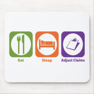 Eat Sleep Adjust Claims Mouse Pad