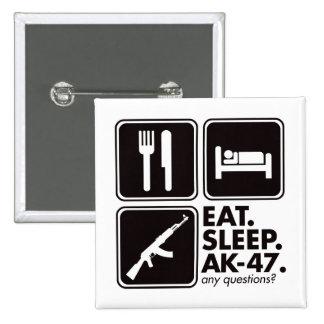 Eat Sleep AK-47 - Black 2 Inch Square Button