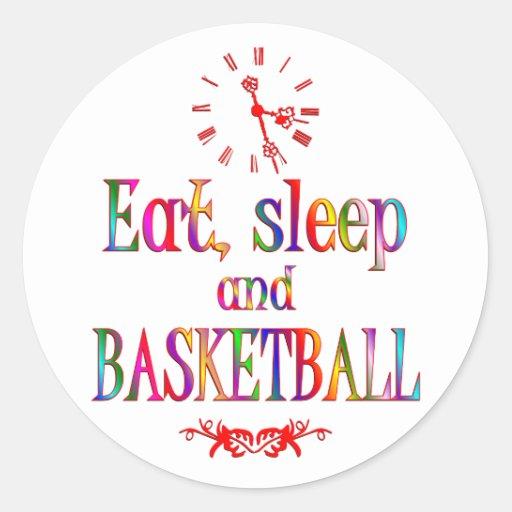 Eat, Sleep and Basketball Round Sticker
