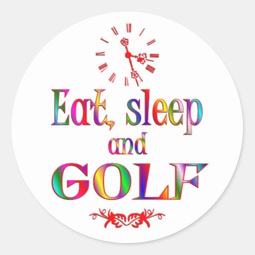 Eat, Sleep and Golf Round Sticker