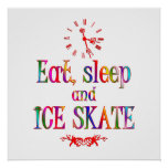 Eat, Sleep and Ice Skate Posters