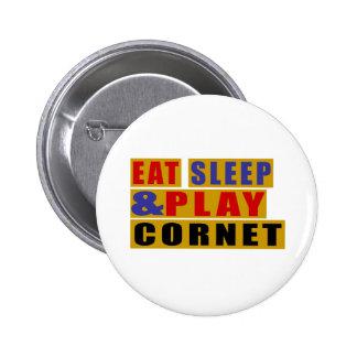 Eat Sleep And Play CORNET Pinback Button