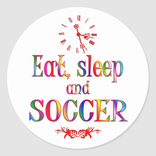 Eat, Sleep and Soccer Stickers