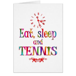 Eat, Sleep and Tennis Card