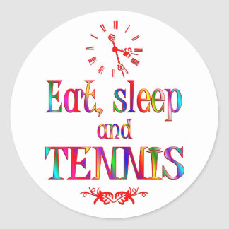 Eat, Sleep and Tennis Round Sticker