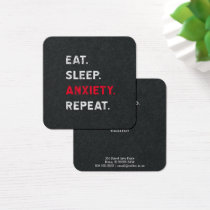 Eat. Sleep. Anxiety. Repeat. Square Business Card