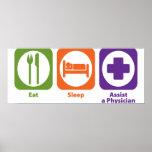 Eat Sleep Assist a Physician Poster