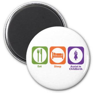 Eat Sleep Assist in Childbirth Refrigerator Magnet