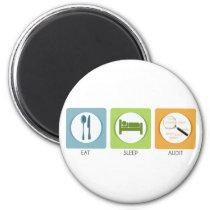 Eat Sleep Audit! Magnet