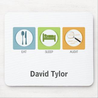 Eat Sleep Audit! Mouse Pad