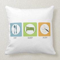 Eat Sleep Audit! Throw Pillow
