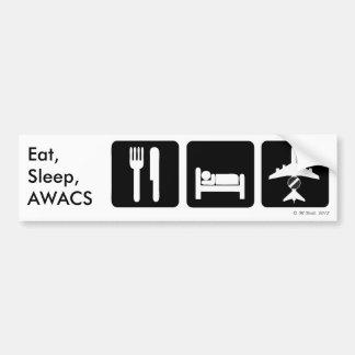 Eat, Sleep, AWACS Bumper Sticker Car Bumper Sticker