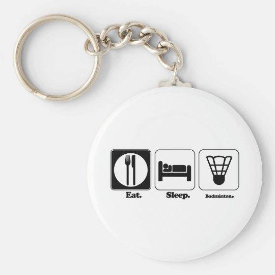eat sleep badminton keychain