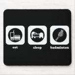 Eat. Sleep. Badminton. Mouepad Mouse Mat