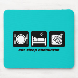 eat sleep badminton mouse pad