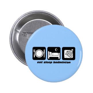 eat sleep badminton pinback button