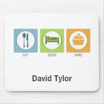 Eat Sleep Bake! Mouse Pad