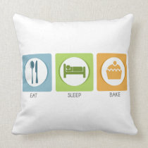 Eat Sleep Bake! Throw Pillow