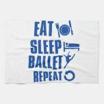 Eat sleep ballet kitchen towel
