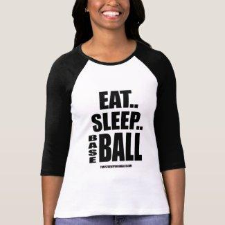 Eat...Sleep...Basebal T-Shirt