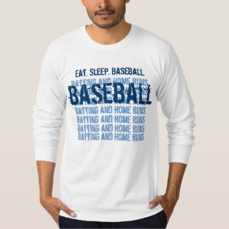 Eat. Sleep. BASEBALL Batting and Home Runs G203 T-Shirt