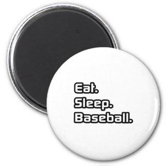 Eat. Sleep. Baseball. Magnet