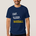 Eat Sleep baseball Shirts