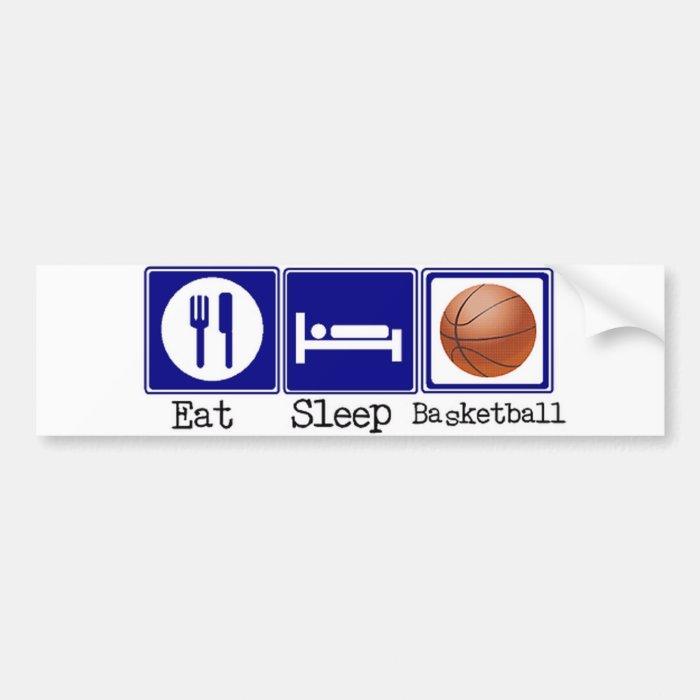 Eat, Sleep, Basketball Bumper Sticker