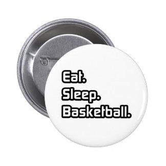 Eat. Sleep. Basketball. Pins