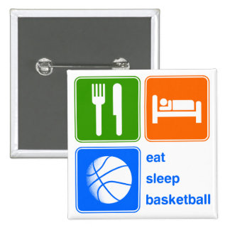 Eat Sleep Basketball Buttons