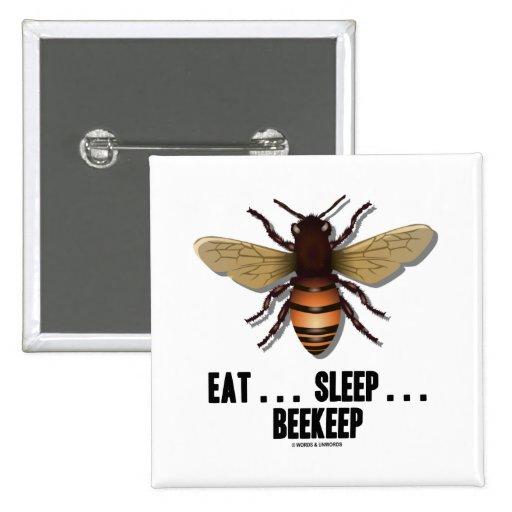 Eat ... Sleep ... Beekeep (Bee) 2 Inch Square Button