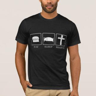 Eat, Sleep, Believe (Black) T-Shirt