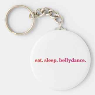 """Eat. Sleep. Bellydance"" Key Chain (White)"