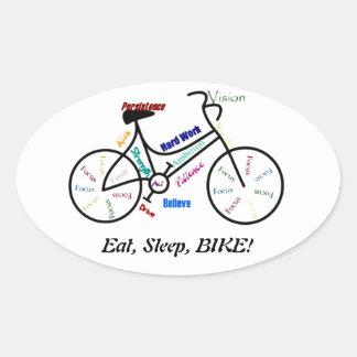 Eat, Sleep, BIKE! Fun Motivational Words for Biker Oval Sticker