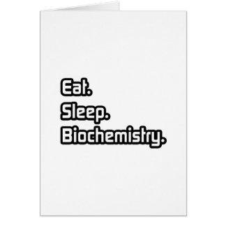 Eat Sleep Biochemistry Greeting Card