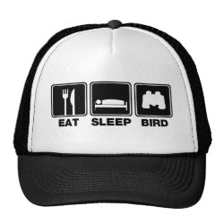 Eat Sleep Bird (binoculars) Trucker Hat