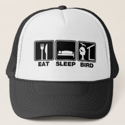 Trucker Hat with Eat Sleep Bird (blind) design