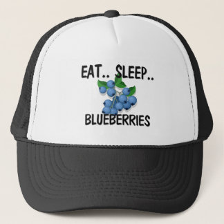 Eat Sleep BLUEBERRIES Trucker Hat