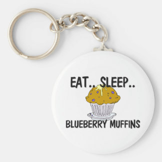 Eat Sleep BLUEBERRY MUFFINS Key Chain