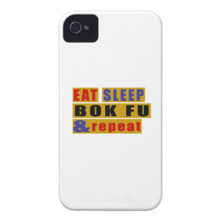 EAT SLEEP BOK FU AND REPEAT iPhone 4 CASE