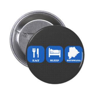 Eat Sleep Botswana Buttons