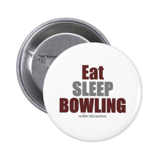 Eat sleep bowling 2 inch round button