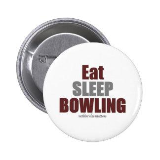 Eat sleep bowling pinback button