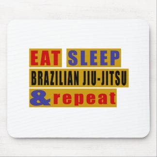EAT SLEEP BRAZILIAN JIU-JITSU AND REPEAT MOUSE PAD