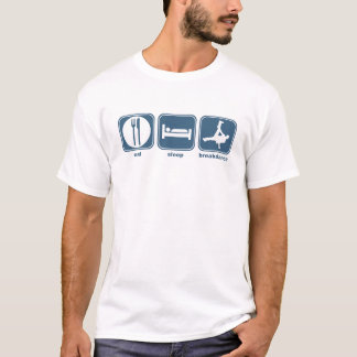eat sleep breakdance T-Shirt