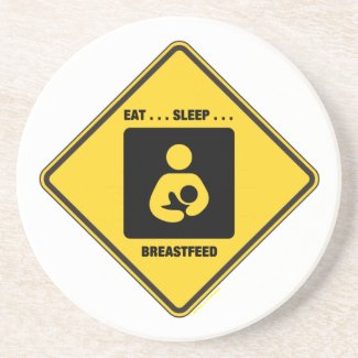 Eat ... Sleep ... Breastfeed (Yellow Diamond Sign) Coasters