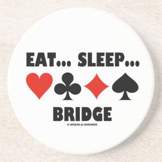 Eat... Sleep... Bridge (Bridge Humor Card Suits) Drink Coaster