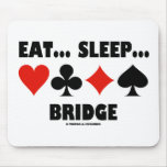 Eat... Sleep... Bridge (Bridge Humor Card Suits) Mousepads