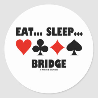 Eat... Sleep... Bridge (Bridge Humor Card Suits) Classic Round Sticker